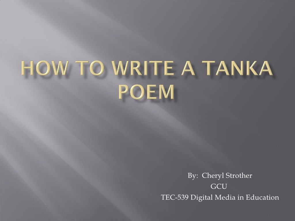 How To Write A Tanka Poem By Strawberryqueenj Via Slideshare