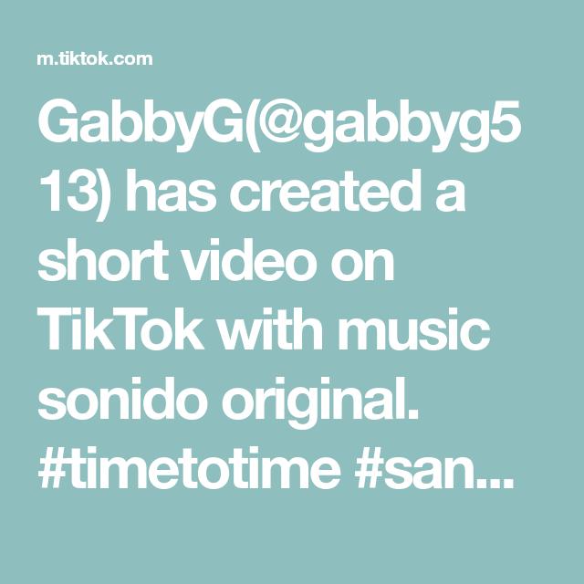 Gabbyg Gabbyg513 Has Created A Short Video On Tiktok With Music Sonido Original Timetotime Sanbernardino California V The Originals Music Roblox