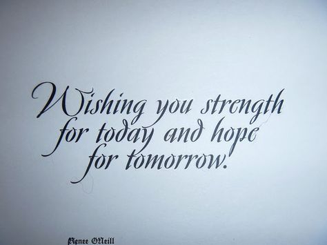 Quotes About Hope And Strength You Strength For Today And Hope