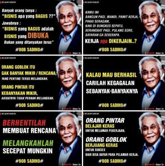 21 Kutipan Bob Sadino Konglomerat Indonesia Yang Bisa Ubah Prinsip Hidup Kalian Kutipan Kutipan Terbaik Motivasi Bisnis