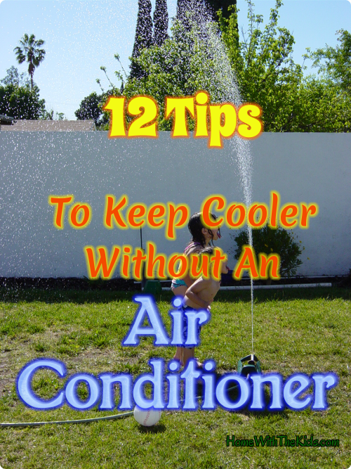 12 Tips To Keep Cooler Without An Air Conditioner
