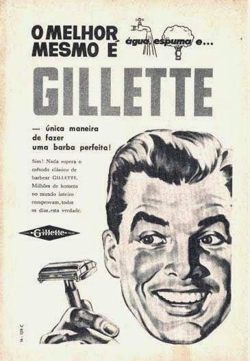 Propaganda da Gillette nos anos 40. Campanha reforçava a necessidade de uso do…