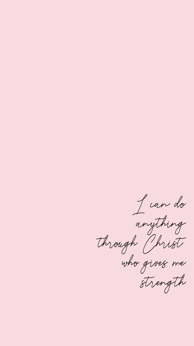 I can do everything through Christ. | Quotes about god ...