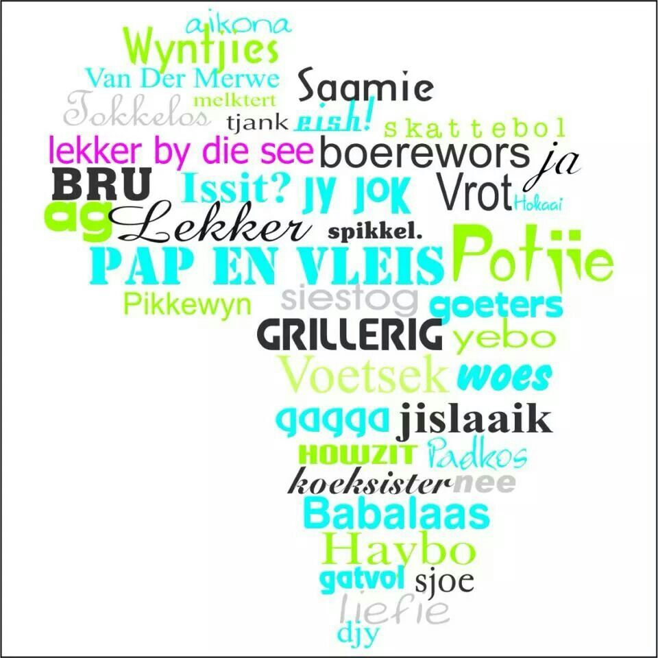 Braaidag Afrikaans Afrikaanse Quotes South Africa Quotes