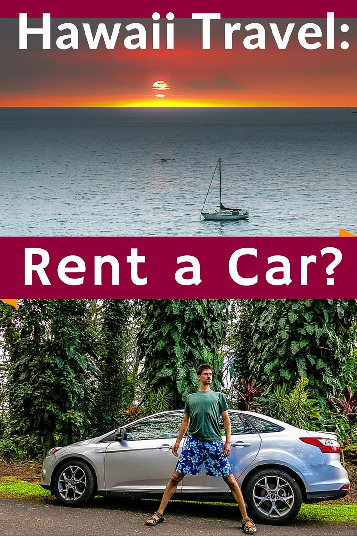 Do You Need To Rent A Car In Hawaii Photos Of Why Around The