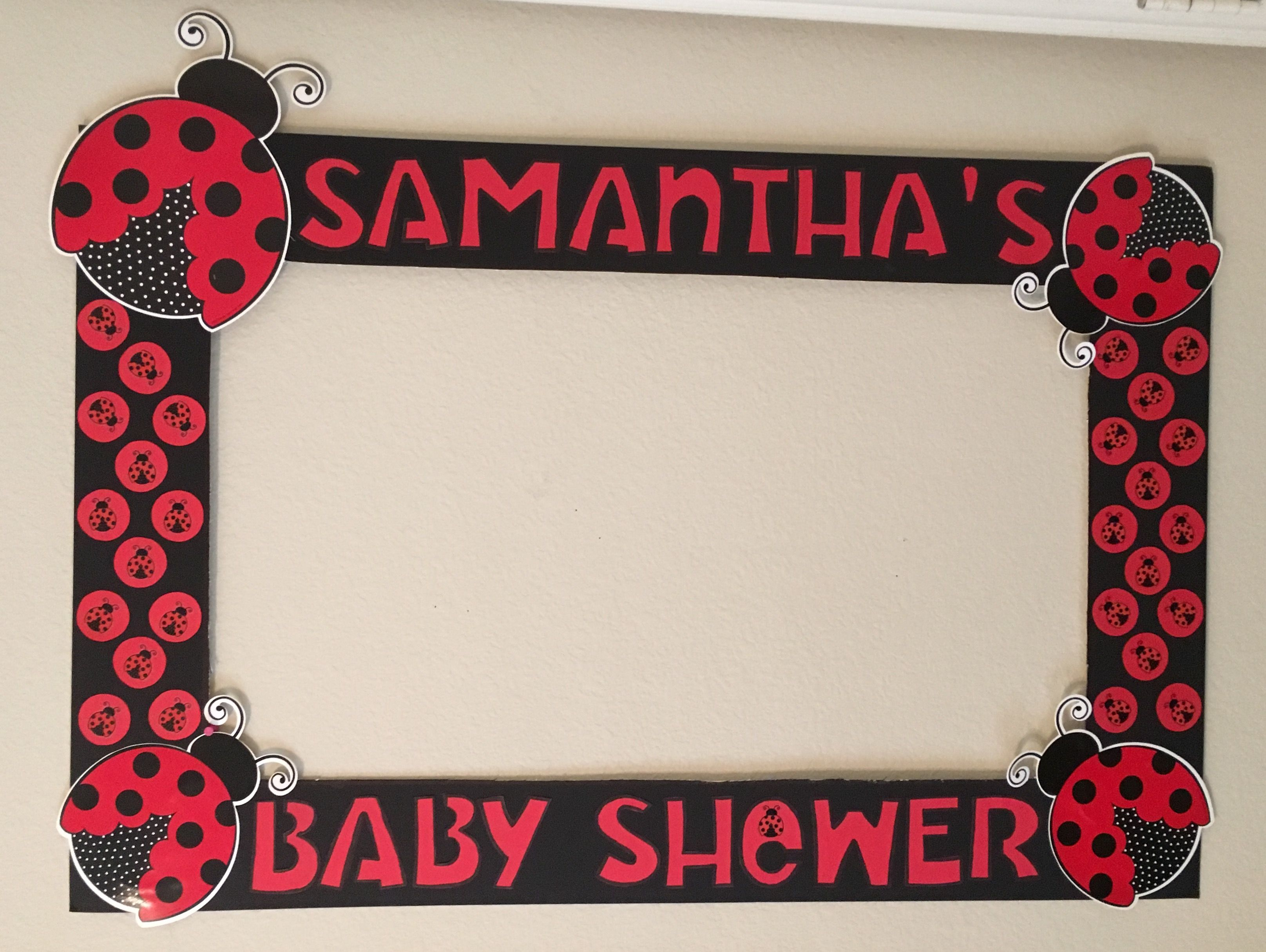 LadyBug Frame Baby Shower | Lady Bug | Pinterest | Bday party ideas