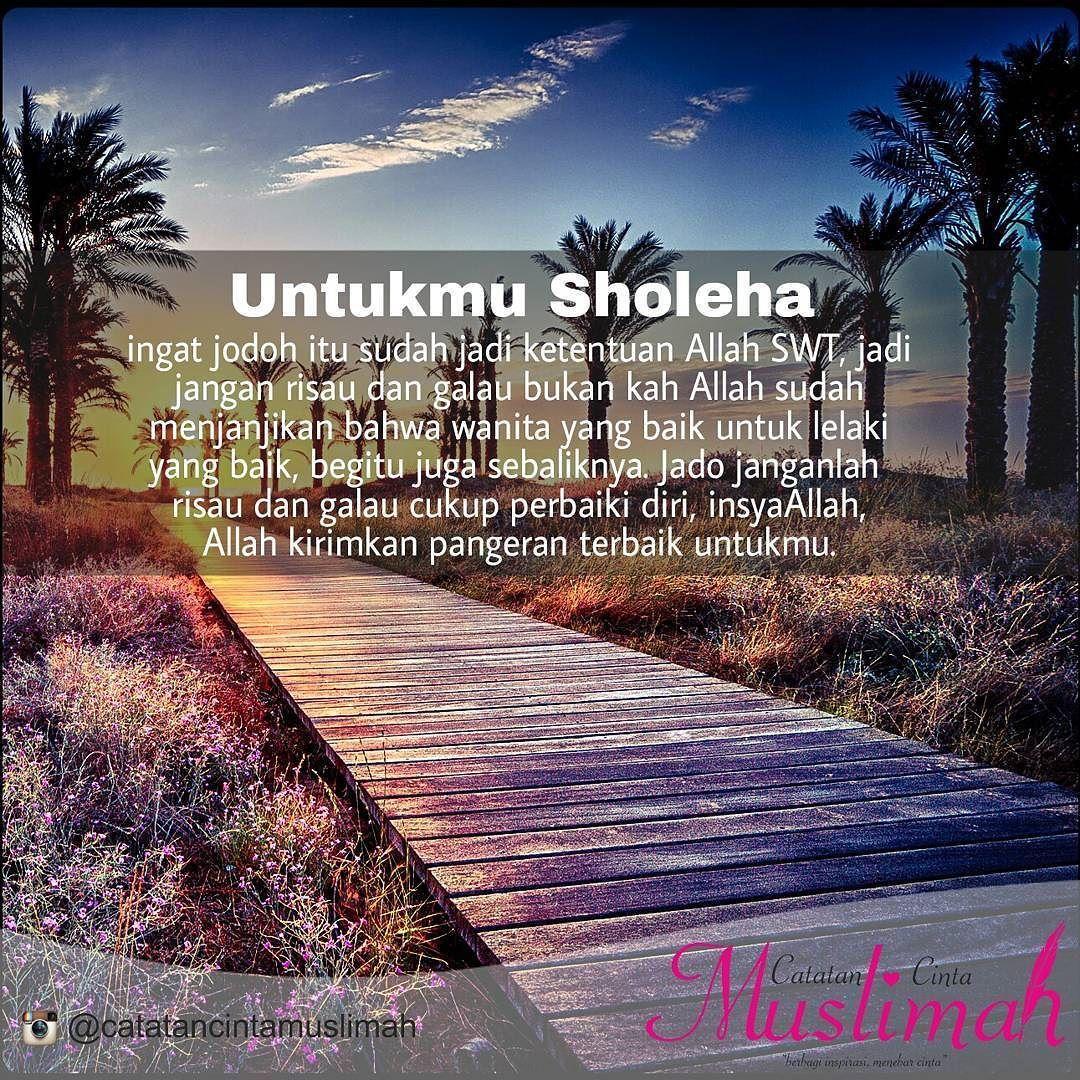 Jodoh Adalah Cerminan Diri Dalam Al Qur An Ada Ayat Yang