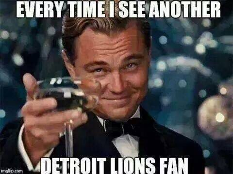 The Detroit Lions How Lucky Were We At The Lions Vs The Saints Game Go Lions Leonardo Dicaprio Funny Stalker Quotes Funny Quotes