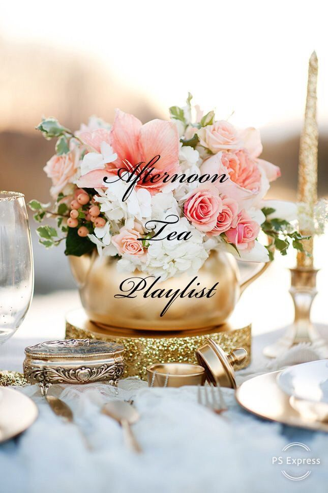 Afternoon Tea Mix   Party music playlist, Afternoon tea, Party playlist