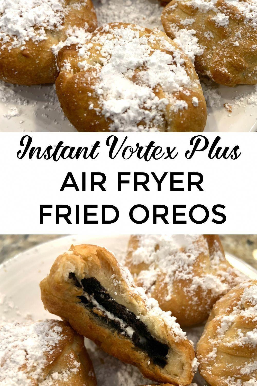 Air Fryer Oreos (Instant Vortex Plus and Instant Omni
