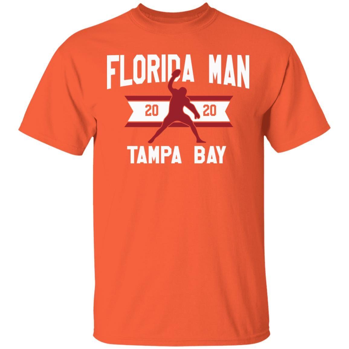 Forida man 2020 rob gronkowski tampa bay shirt horsetee