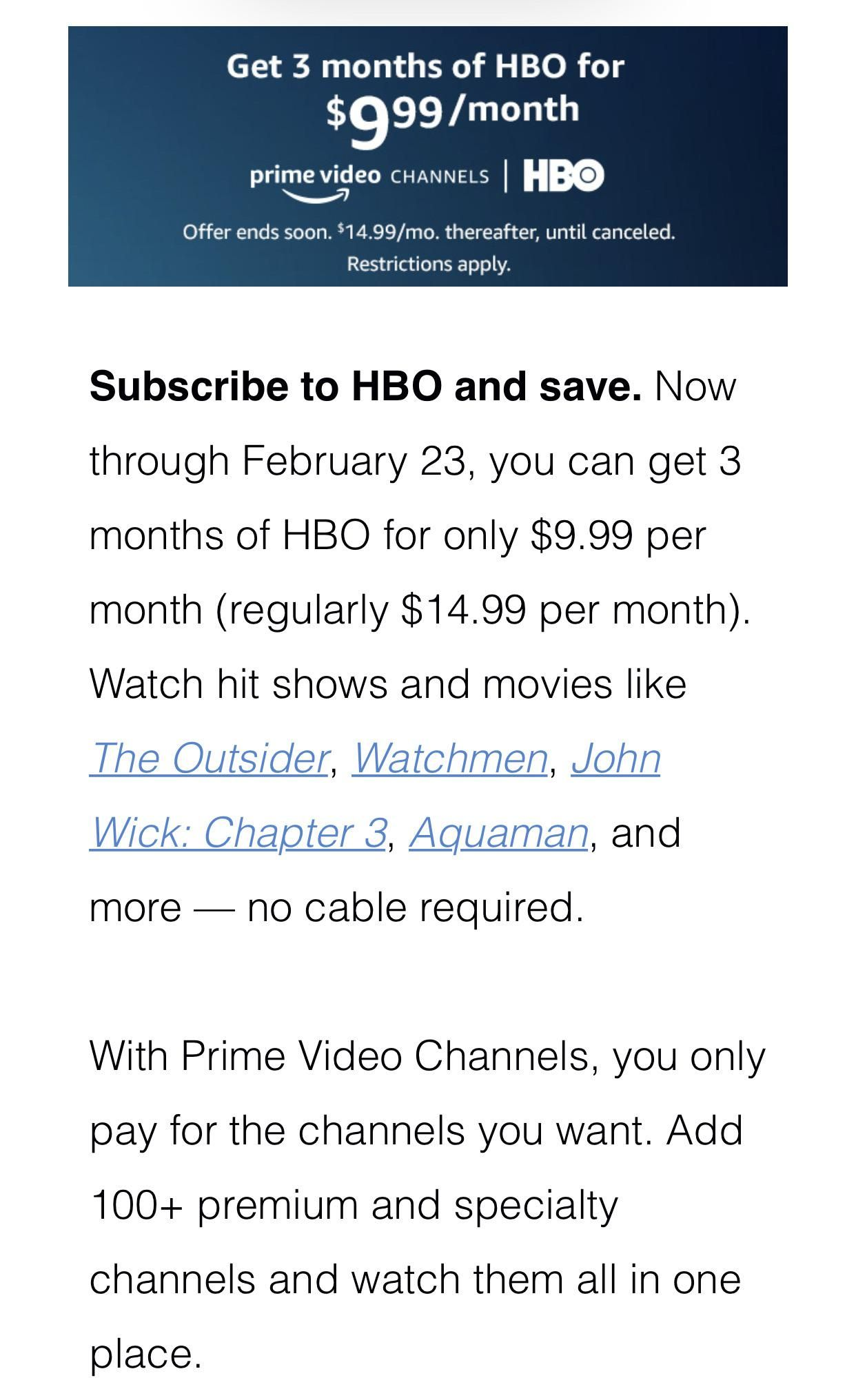 Get 3 months of hbo for 999month via amazon prime video