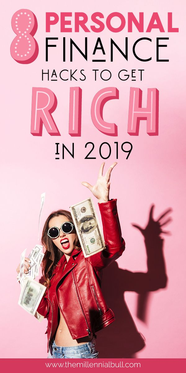 8+ Personal Finance Tips To Get Rich In 2019. Learn how to make adjustments to your financial habits that will make a true impact on your wealth. These financial hacks will help you take your bank account to the next level!  #personalfinance #savemoney #makemoneyonline #financialhacks