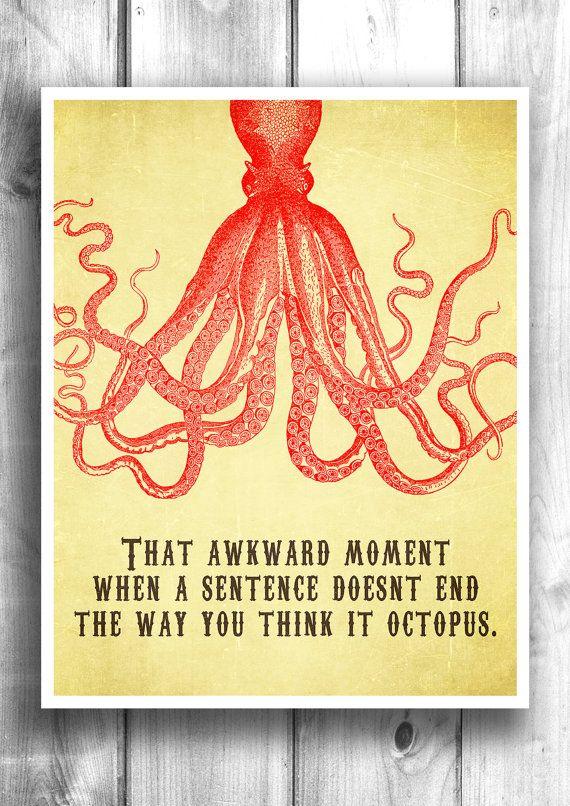 Typographic print, inspirational poster, octopus print, wall art, wall decor, wall hanging, bathroom print - Typography