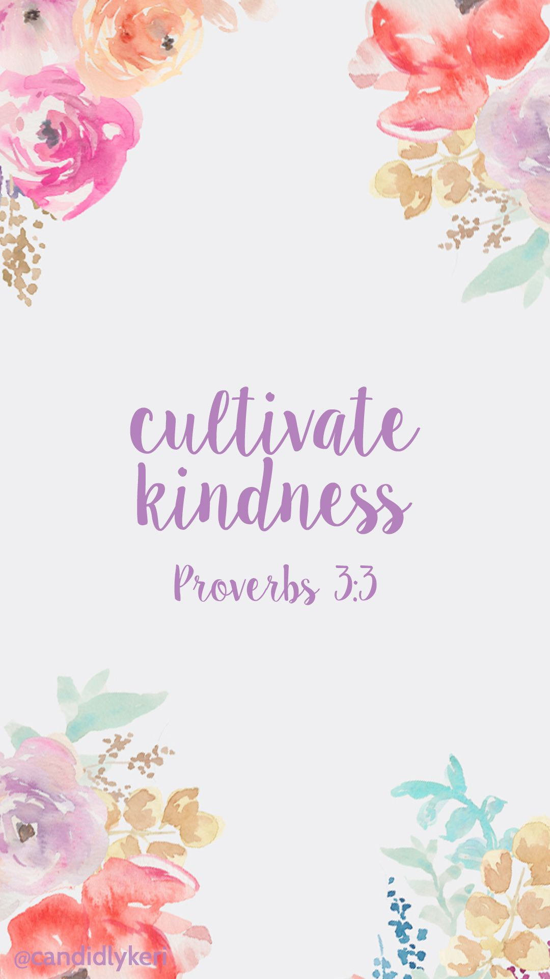 Cultivate kindness pray proverbs 3 3 quote bible background