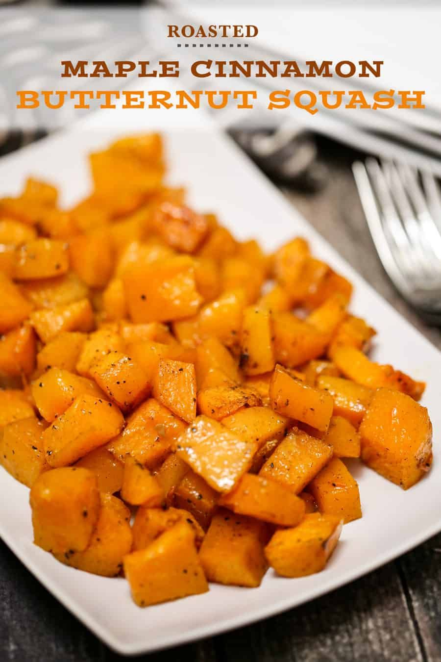 This Roasted Maple Cinnamon Butternut Squash Is A Better For Your