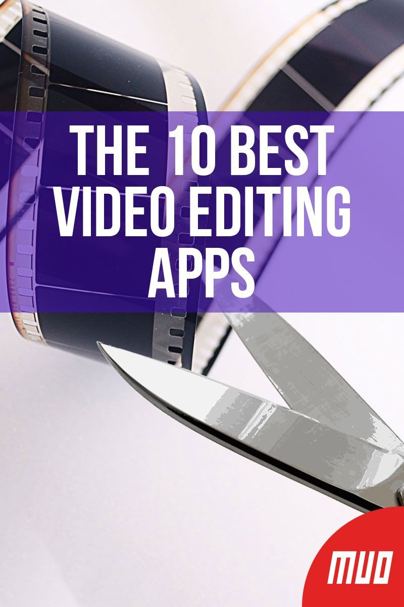 The 10 Best Video Editing Apps Editing apps, Video
