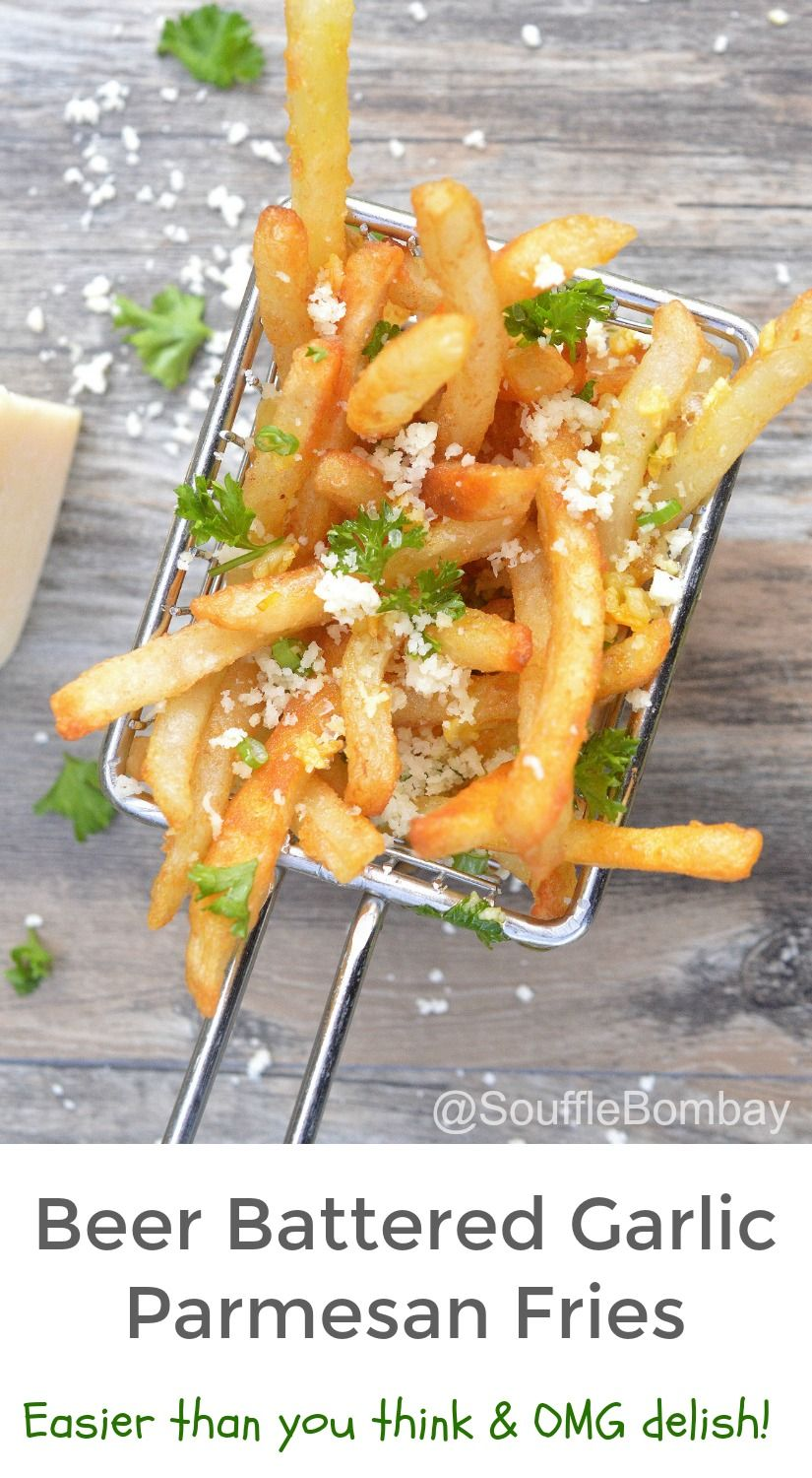 Beer Battered Garlic Parmesan Fries Made Easy By Starting With Frozen Fries These Babies Are Seriously Beer Batter Parmesan French Fries Healthy Vegan Snacks