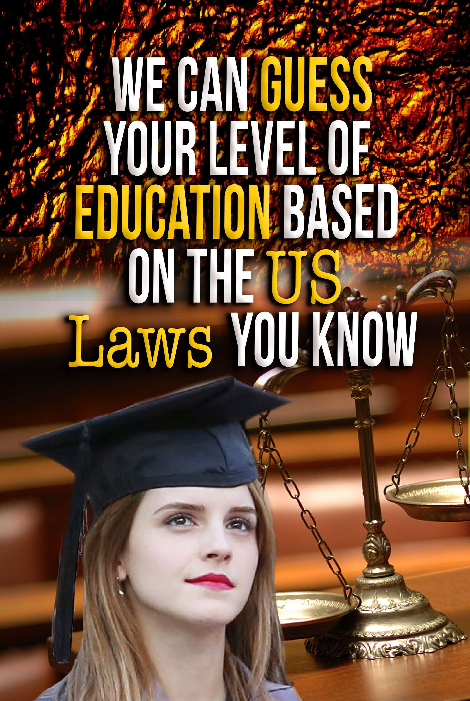 Quiz We Can Guess Your Level Of Education Based On The US Laws You KnowPersonality Quiz Be Quiz We Can Guess Your Level Of Education Based On The US Laws You Know