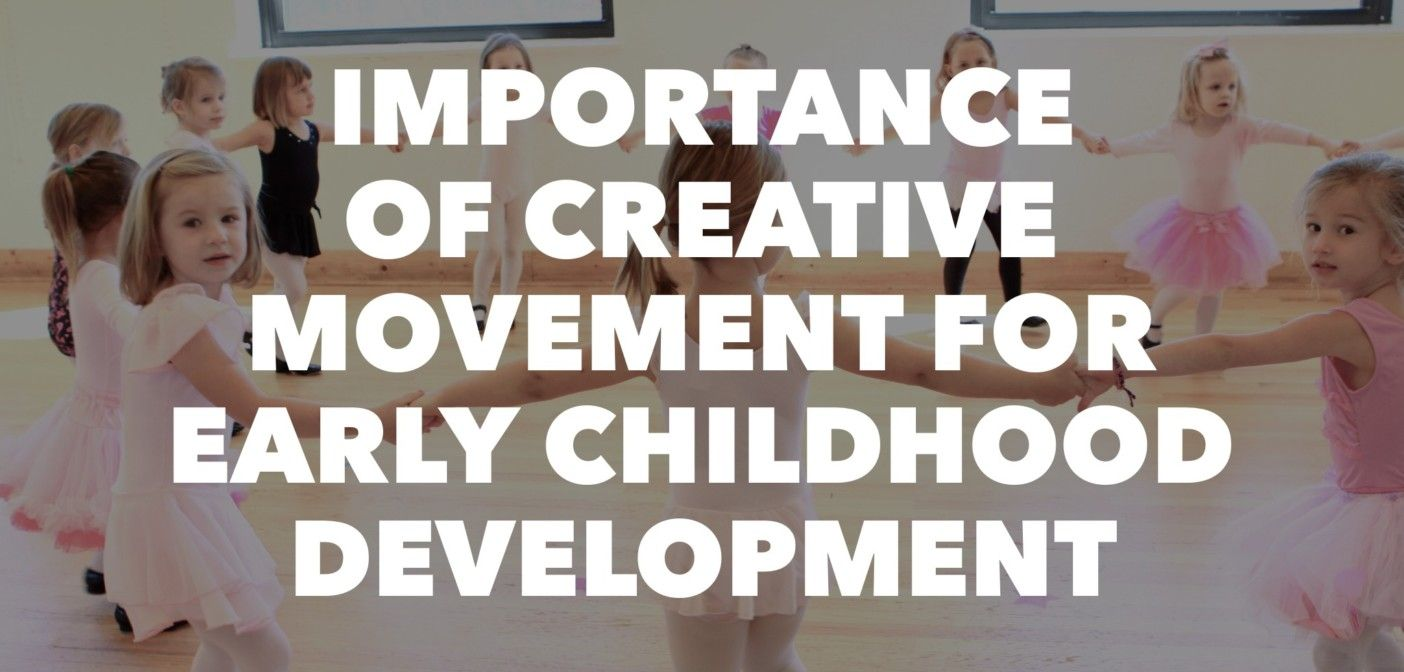 Importance of Creative Movement for Early Childhood