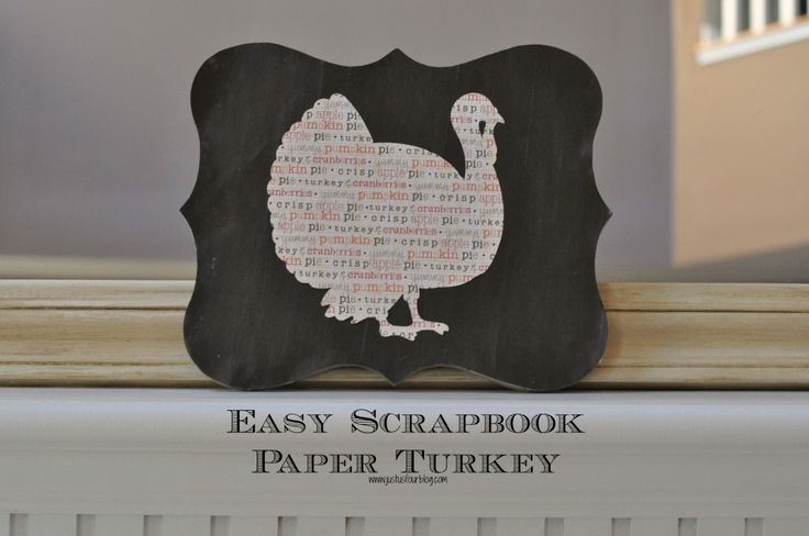 Easy Scrapbook Paper Turkey Art - Just Us Four