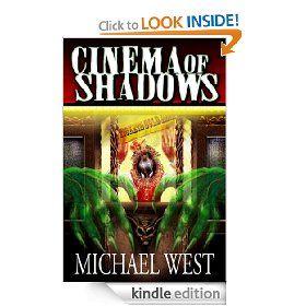 Cinema of Shadows by Michael West, Amanda DeBord, Matthew Perry - 4.6 stars (24 reviews) - $2.99