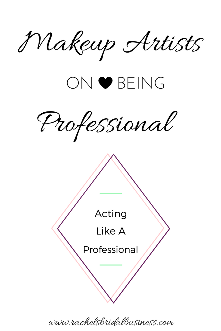 Tips on acting like a professional for makeup artists
