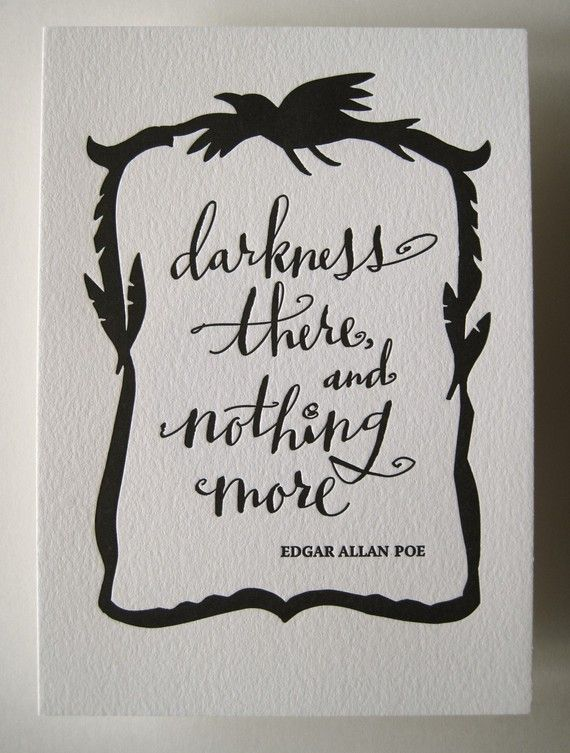 "letterpress art print darkness there and nothing more edgar  edgar allan poe essay thesis research essay 1 fortunes irony in edgar allan poe s short story ""the cask of amontillado"" the story entails a cynical theme"