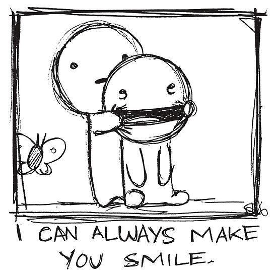 I can make you smile. ;-)
