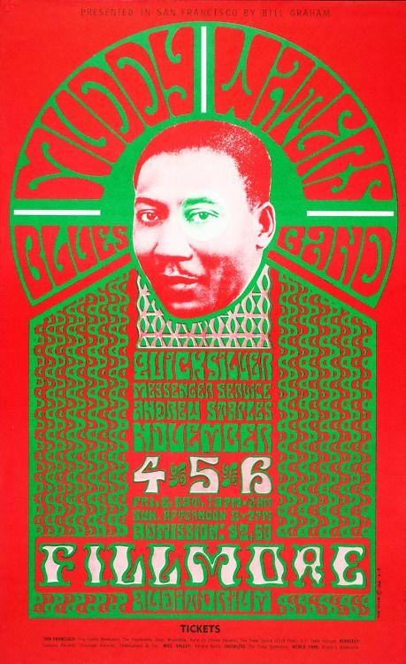 Muddy Waters Blues Band/Quicksilver Messenger Service/Andrew Staples  November 4-6, 1966 , Fillmore Auditorium - San Francisco