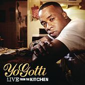 "Jan 2012: Yo Gotti, ""Live From The Kitchen (Explicit)"""