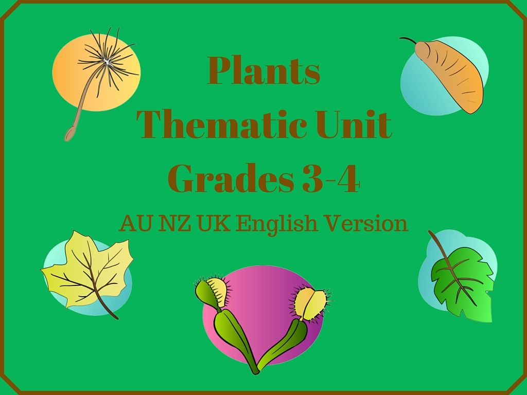 This Plants Thematic Unit For Grades 3 4 Consists Of 23
