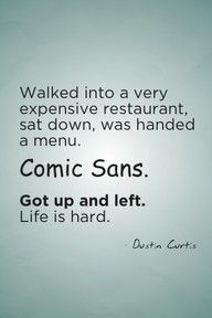 What did poor little Comic Sans do to piss off every designer on the planet?