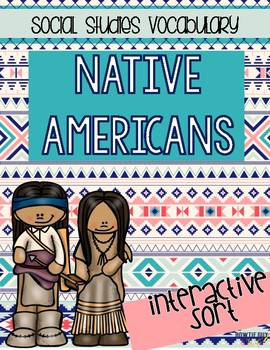 Native American Indians Sorting Activities (by region) | All