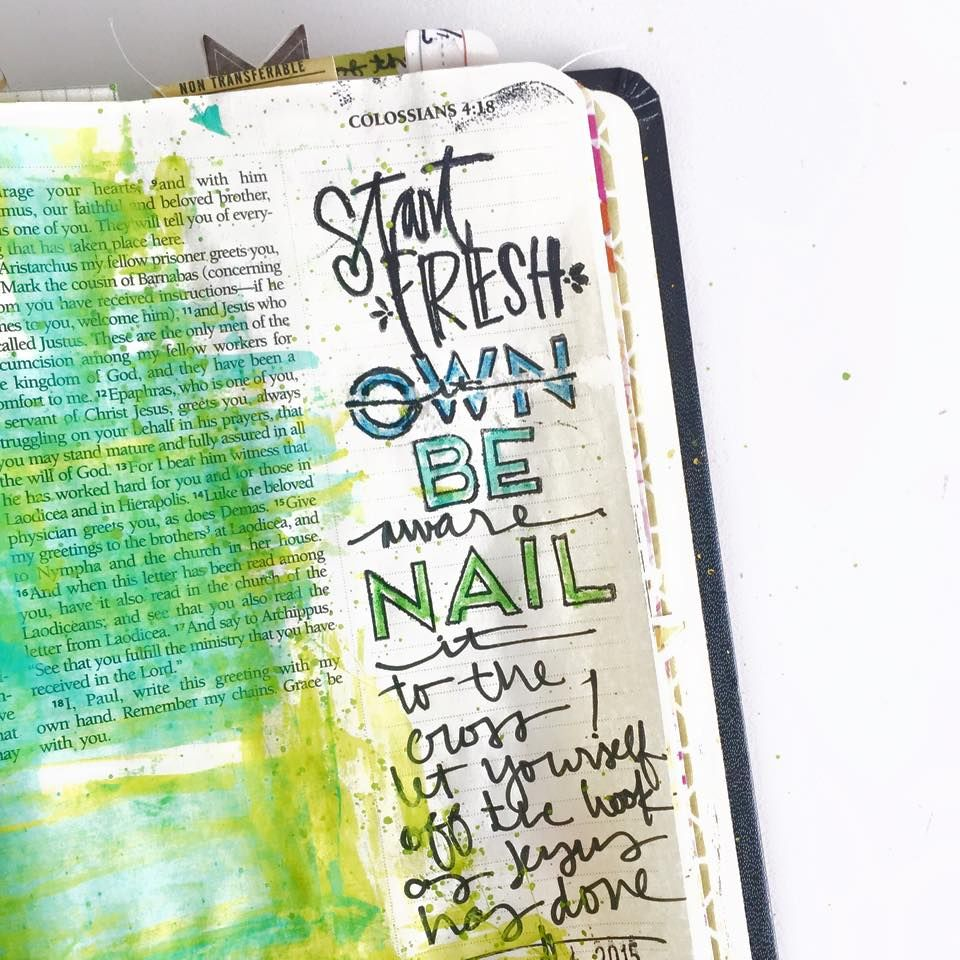 Colossians 3 Start Fresh / Nail it to the cross [credit to Shanna ...