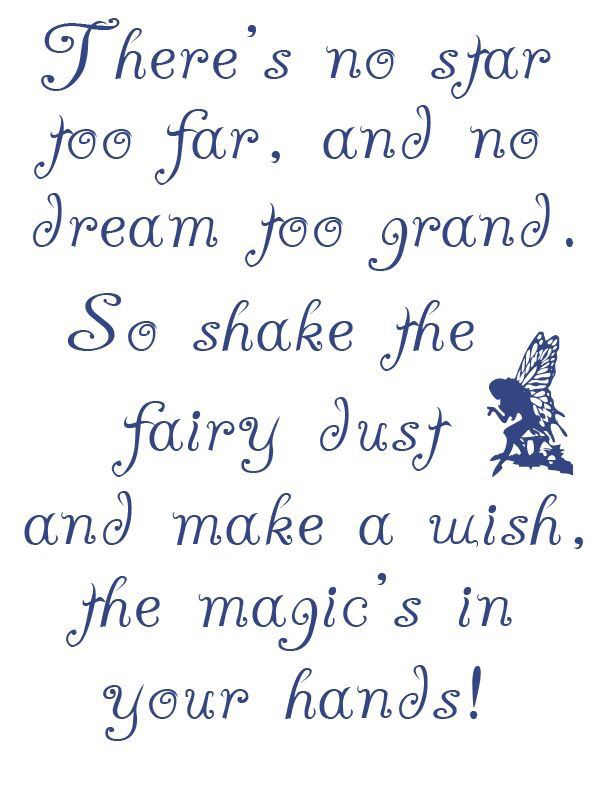 There S No Star Too Far And No Dream Too Grand So Shake The Fairy Dust And Make A Wish The Magic Is In Your Han Fairy Quotes Magical Quotes Fairytale Quotes