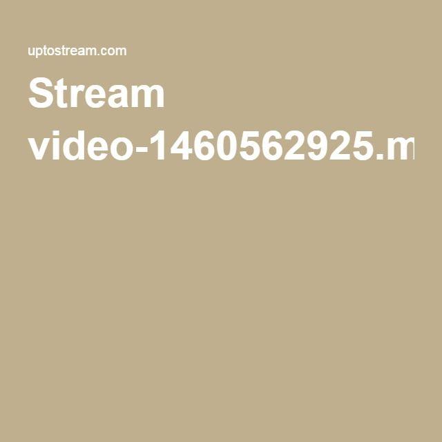 Stream video-1460562925.mp4