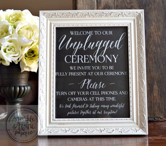 No Ceremony Just Reception: Unplugged Wedding Ceremony Sign, No Cell Phone Sign, Turn