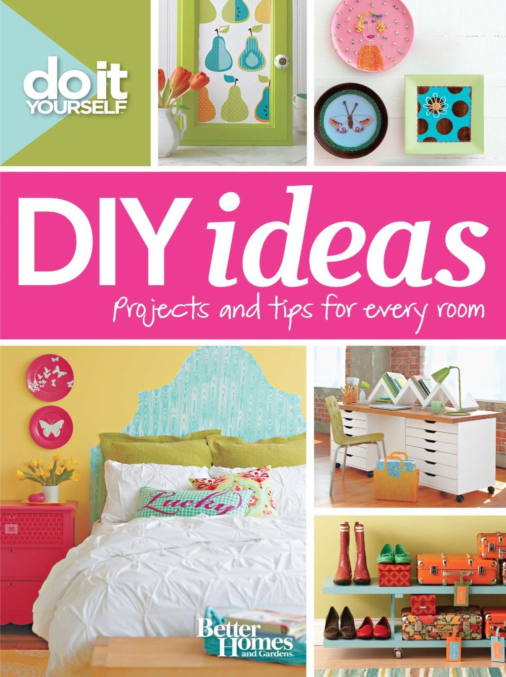 Do It Yourself: DIY Ideas (Better Homes and Gardens) (eBook)