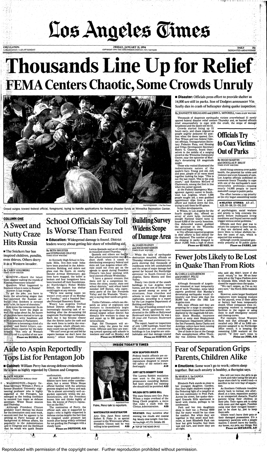 The Los Angeles Times Front Pages In The Days Following 1994 Northridge Earthquake Northridge Earthquake History Sayings