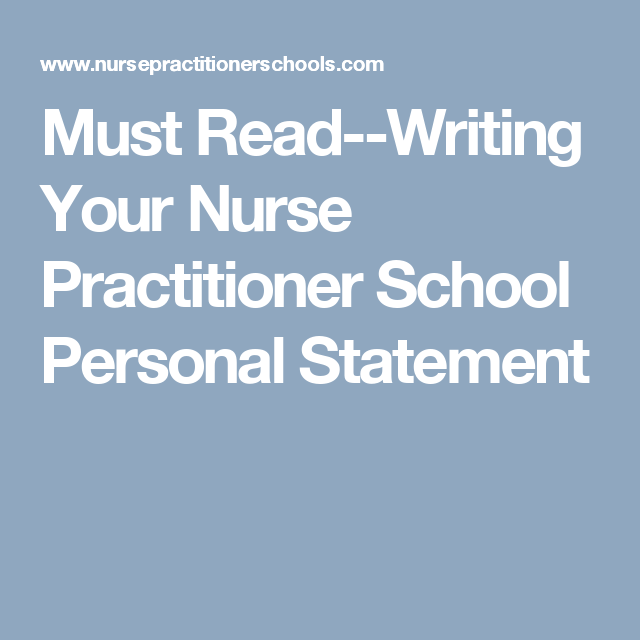 Must Read--Writing Your Nurse Practitioner School Personal Statement ...