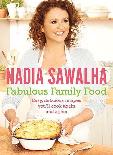 Fabulous Family Food Von Nadia Sawalha Http Www Amazon De Dp 1447266625 Ref Cm Sw R Pi Dp Tg0vub0ja25zd Leckeres Essen Rezeptideen Familienmahlzeiten