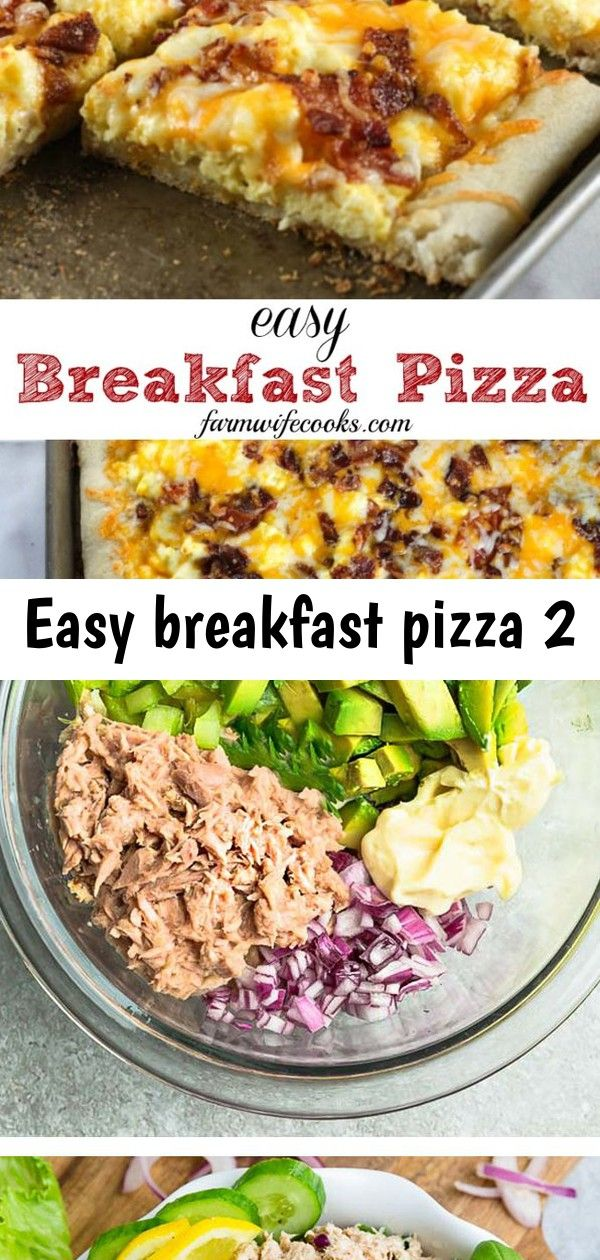 Easy breakfast pizza 2 Easy Breakfast Pizza is a great on the go breakfast idea that is packed full of protein Pizza for breakfast Yes please This Tuna Salad is very easy...