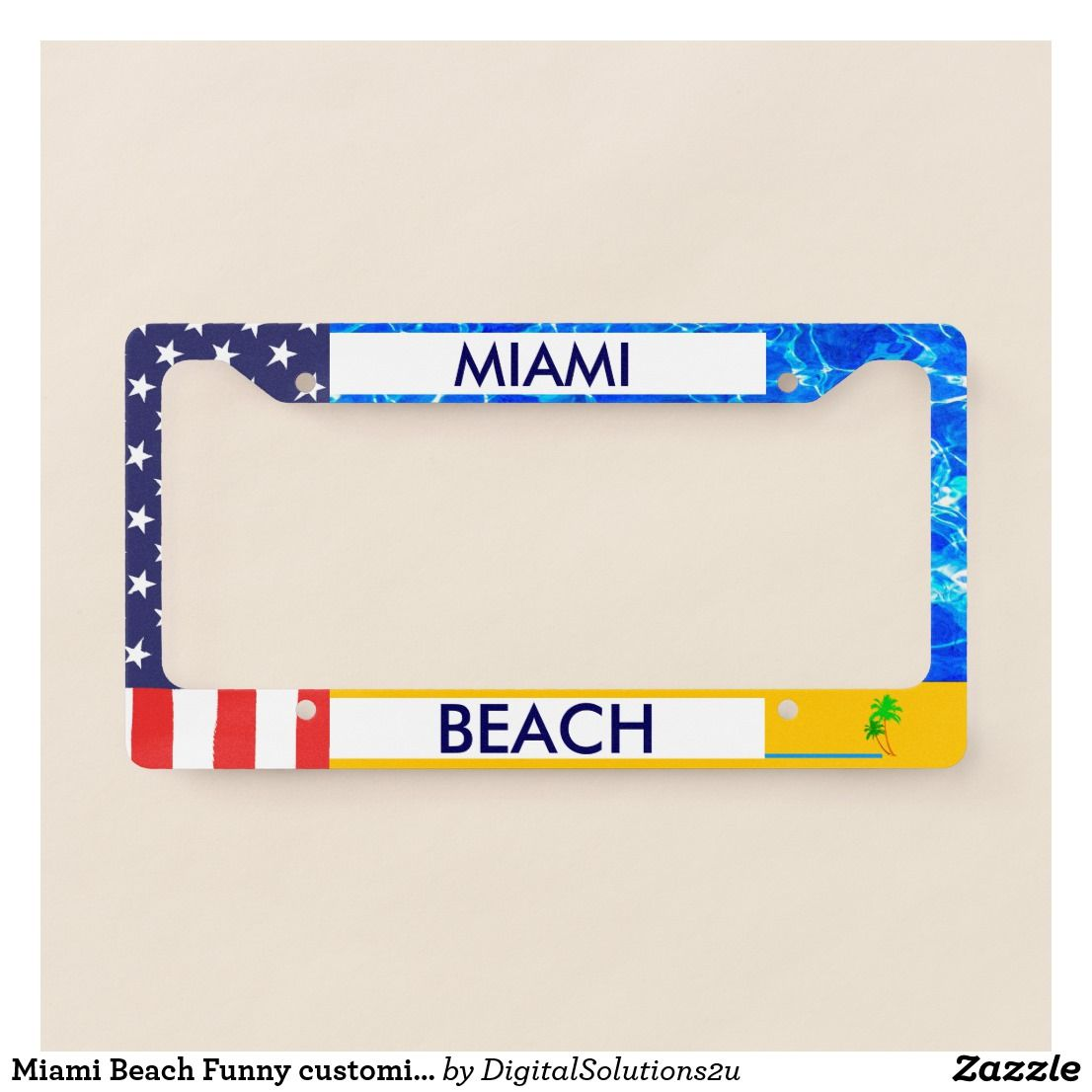 Miami Beach Funny customizable License Plate Frame | License plates ...