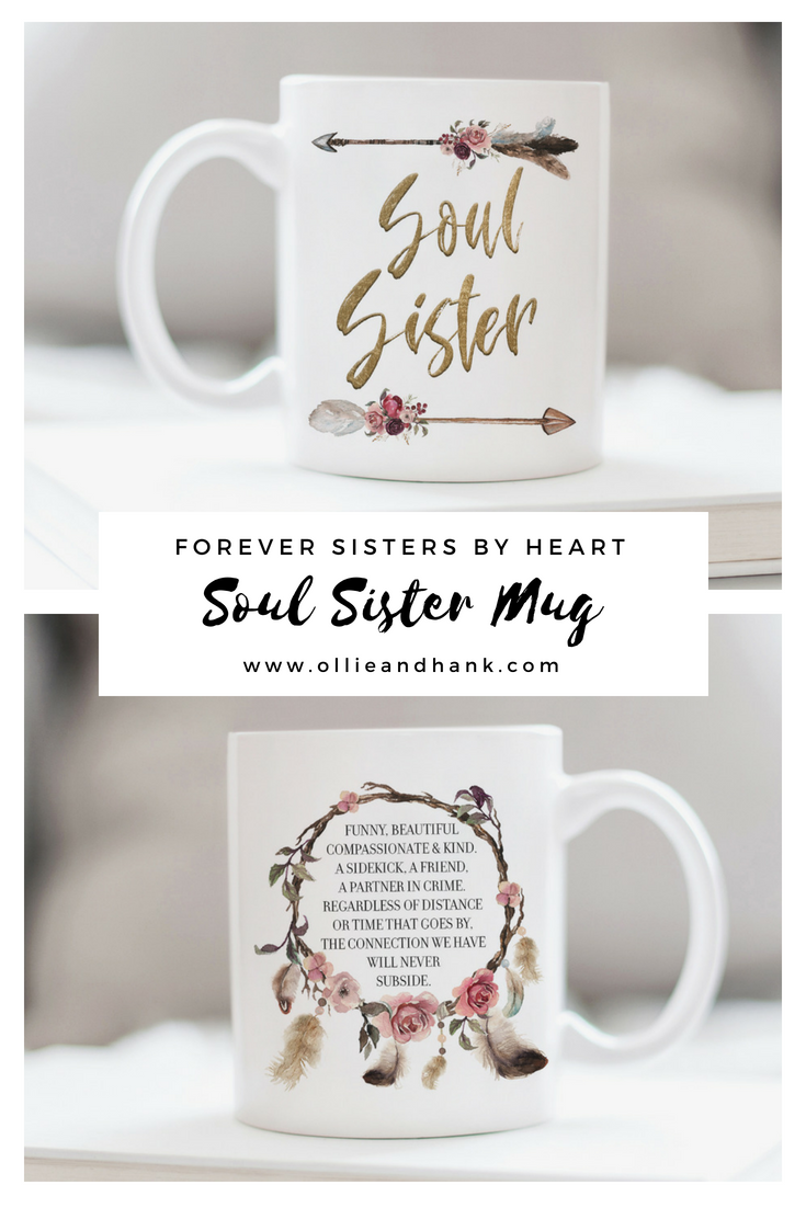 This Soul Sister Mug Makes A Meaningful Best Friend Gift For Birthday Or Christmas To Let Long Distance