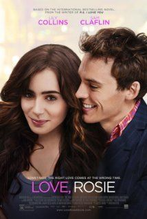 "Love, Rosie, based off of the book ""Where Rainbows End""- actually based off the book by the same name..."