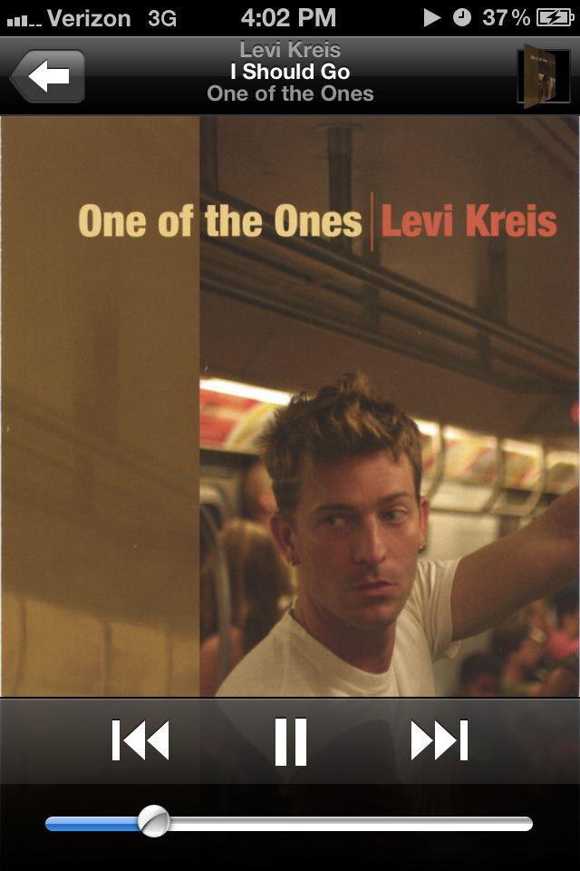 """I Should Go"" by Levi Kreis."