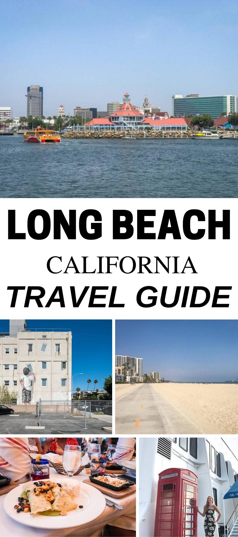 Things To Do In Long Beach Ca Anna Everywhere In 2020 Long Beach California California Travel Guide California Travel