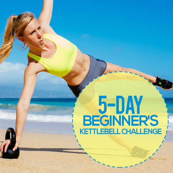 New Kettlebell Exercises For Your Workout Routine: 5 Day Beginner's Kettlebell Challenge