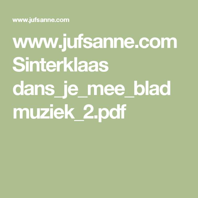 www.jufsanne.com Sinterklaas dans_je_mee_bladmuziek_2.pdf